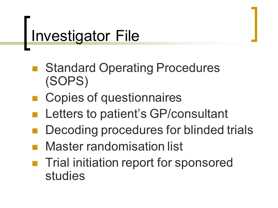 Investigator File Standard Operating Procedures (SOPS)