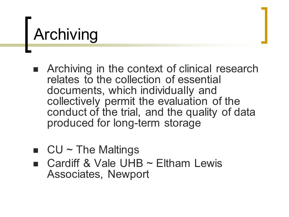 GCP Training Day 13/10/04 Archiving.