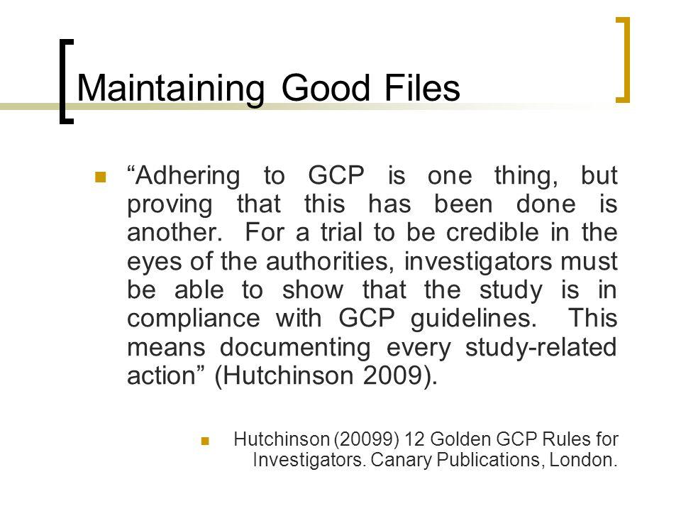 Maintaining Good Files
