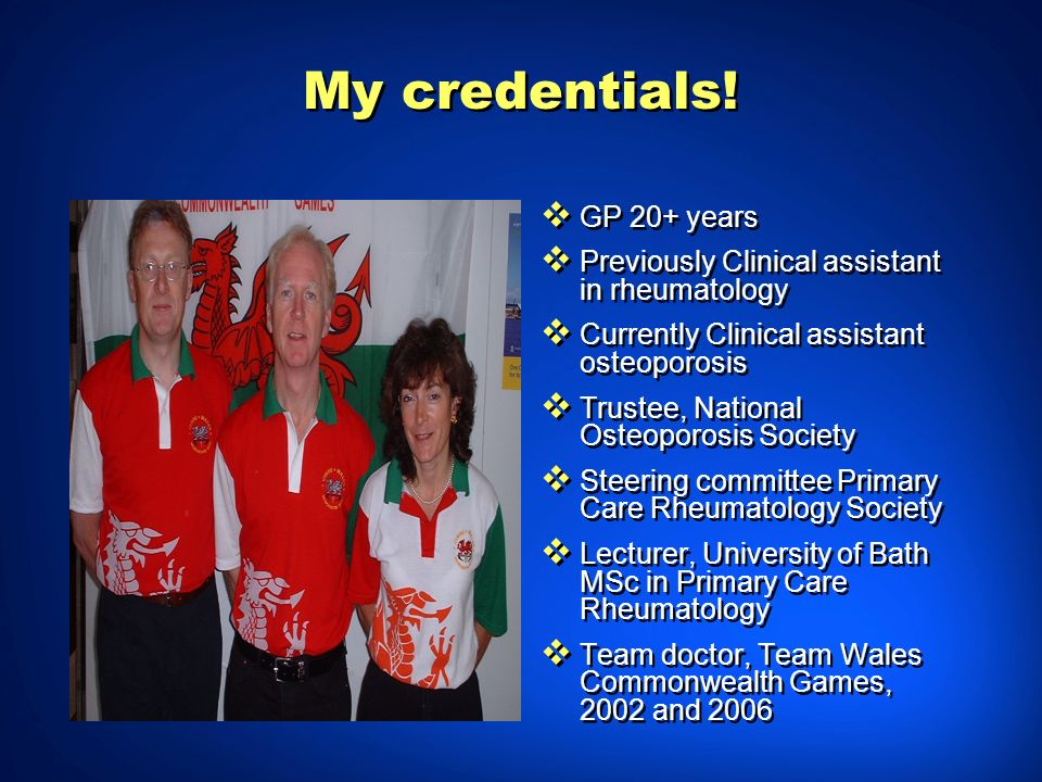 My credentials! GP 20+ years