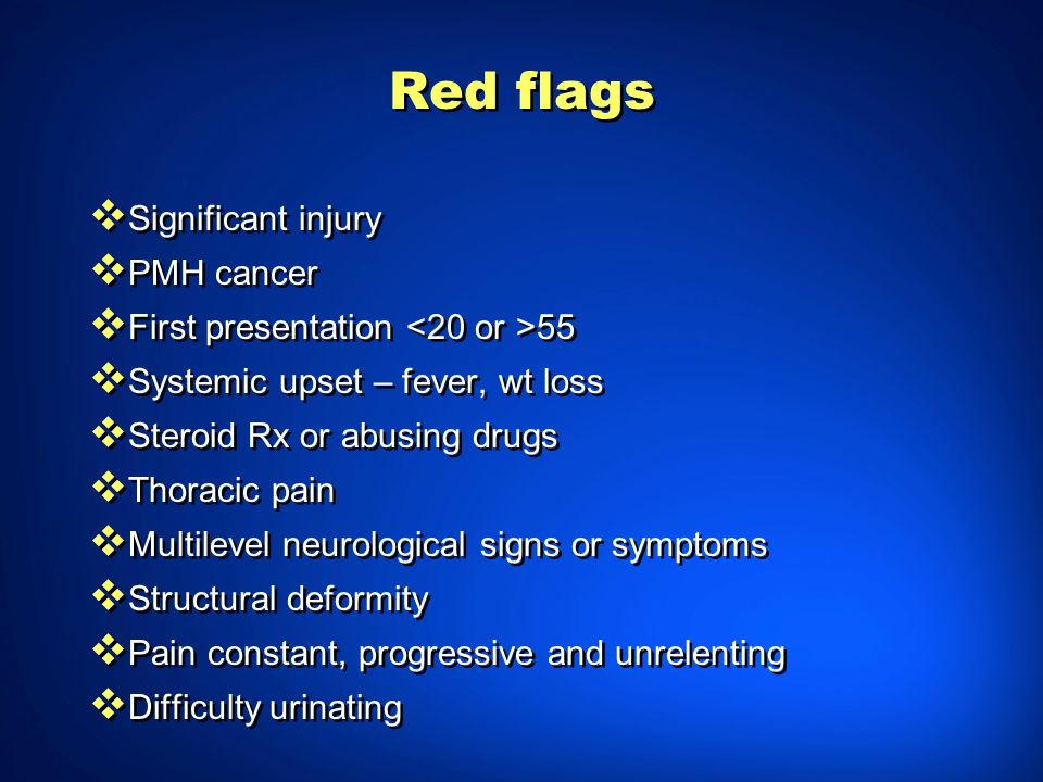 Red flags Significant injury PMH cancer