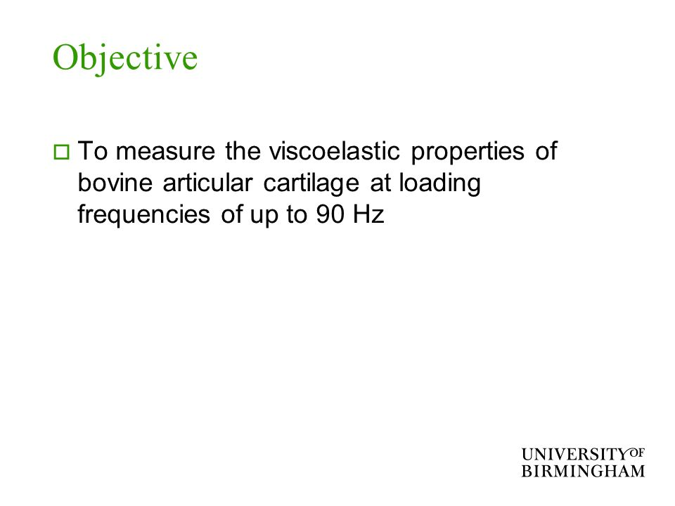 Objective To measure the viscoelastic properties of bovine articular cartilage at loading frequencies of up to 90 Hz.