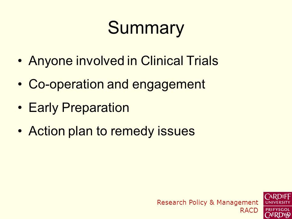 Summary Anyone involved in Clinical Trials Co-operation and engagement