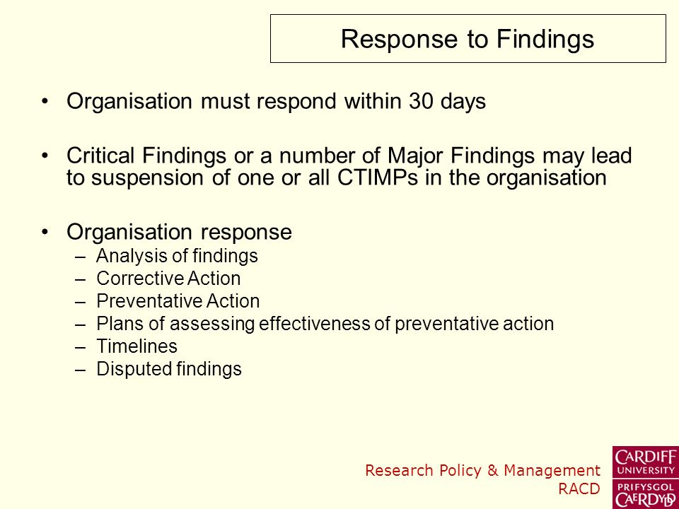 Response to Findings Organisation must respond within 30 days
