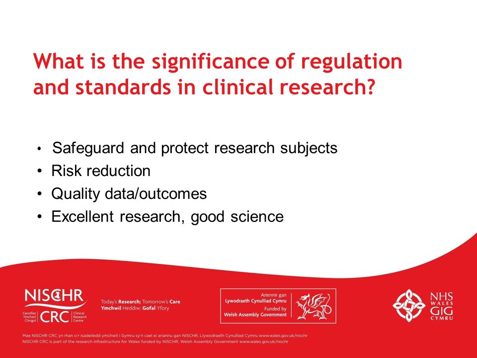 What is the significance of regulation and standards in clinical research