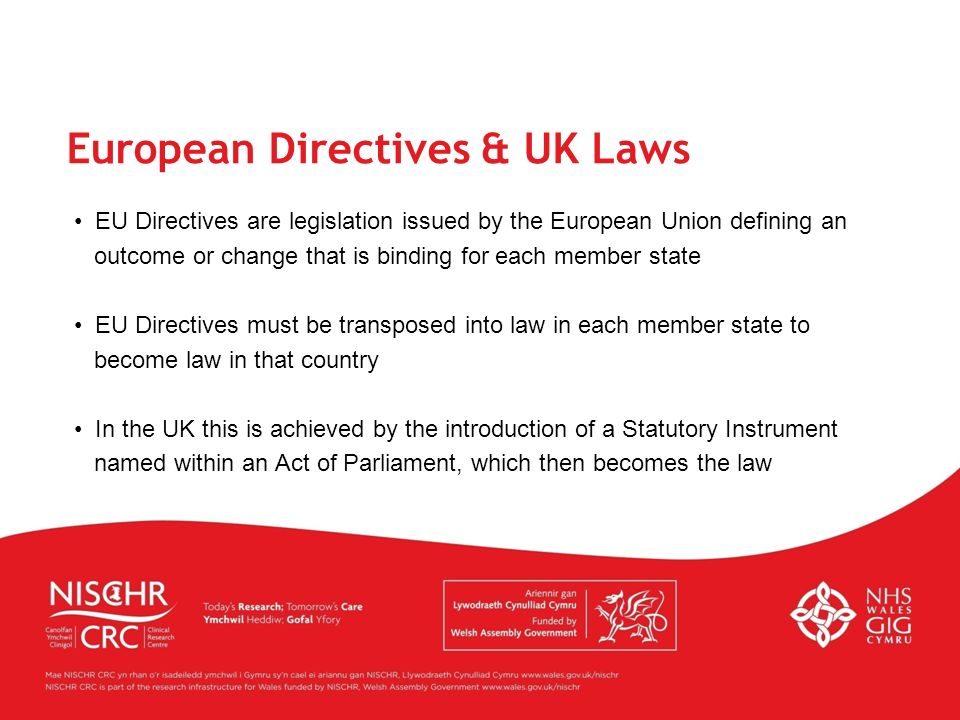 European Directives & UK Laws