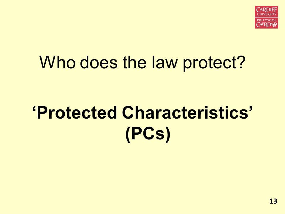 'Protected Characteristics' (PCs)