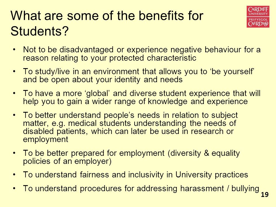 What are some of the benefits for Students