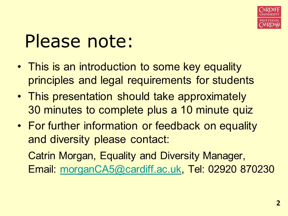 Please note: This is an introduction to some key equality principles and legal requirements for students.