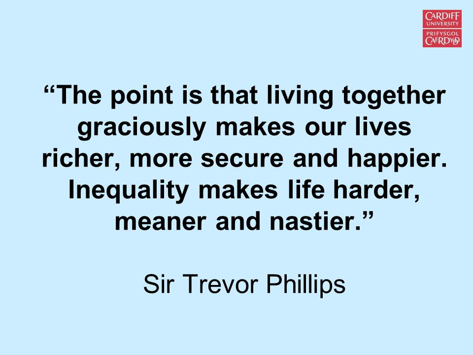 The point is that living together graciously makes our lives richer, more secure and happier.