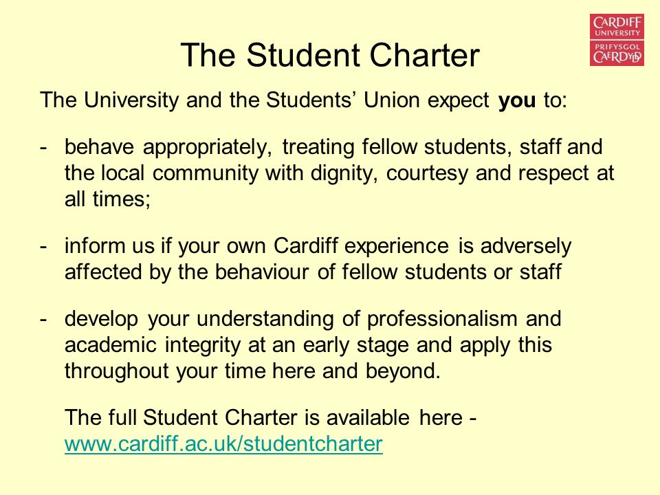 The Student Charter The University and the Students' Union expect you to: