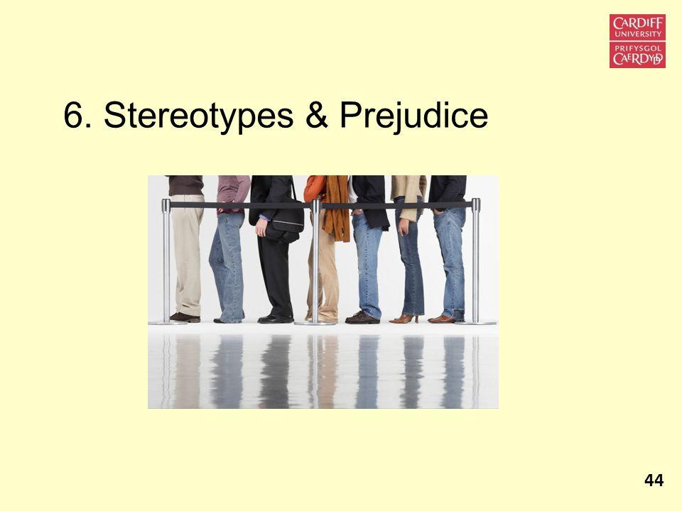 6. Stereotypes & Prejudice