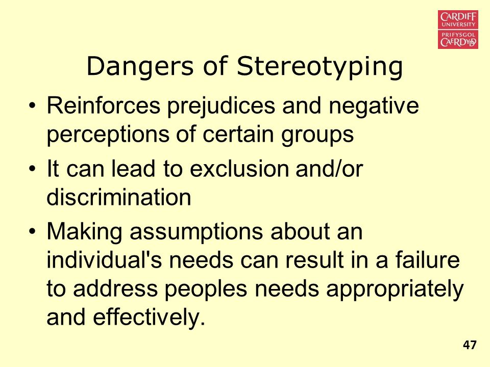 Dangers of Stereotyping