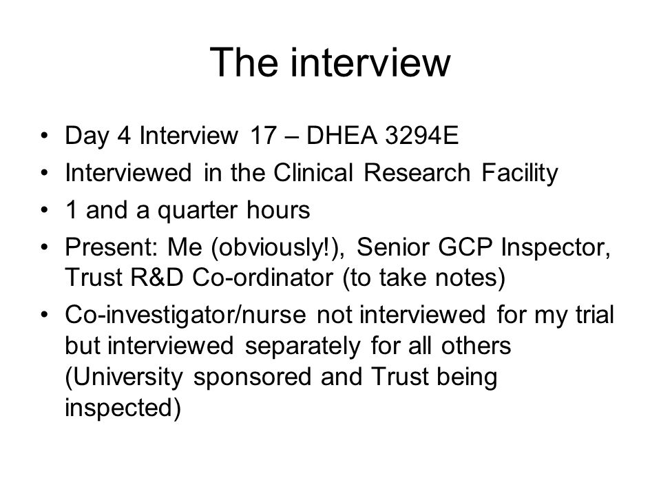 The interview Day 4 Interview 17 – DHEA 3294E