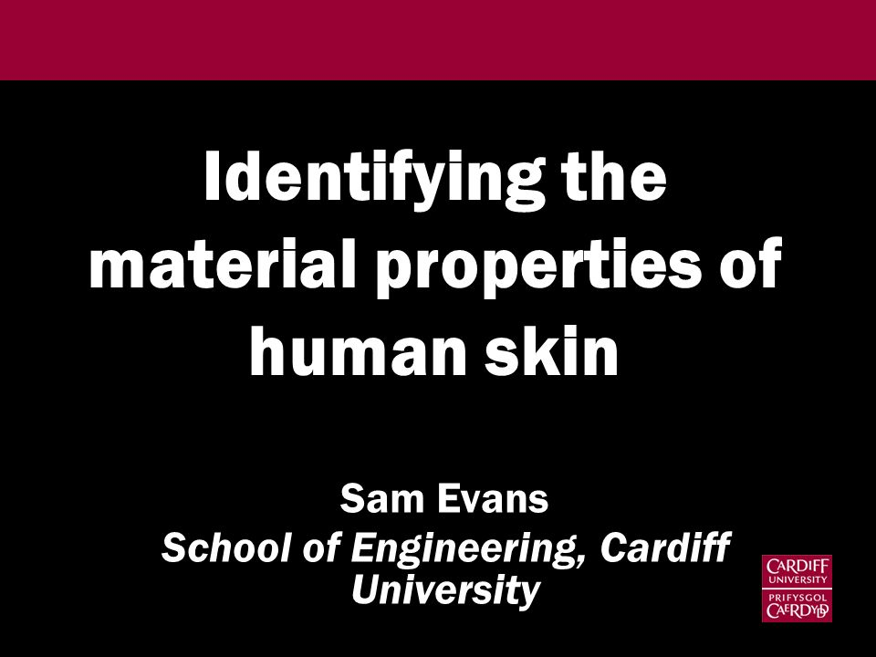 Identifying the material properties of human skin