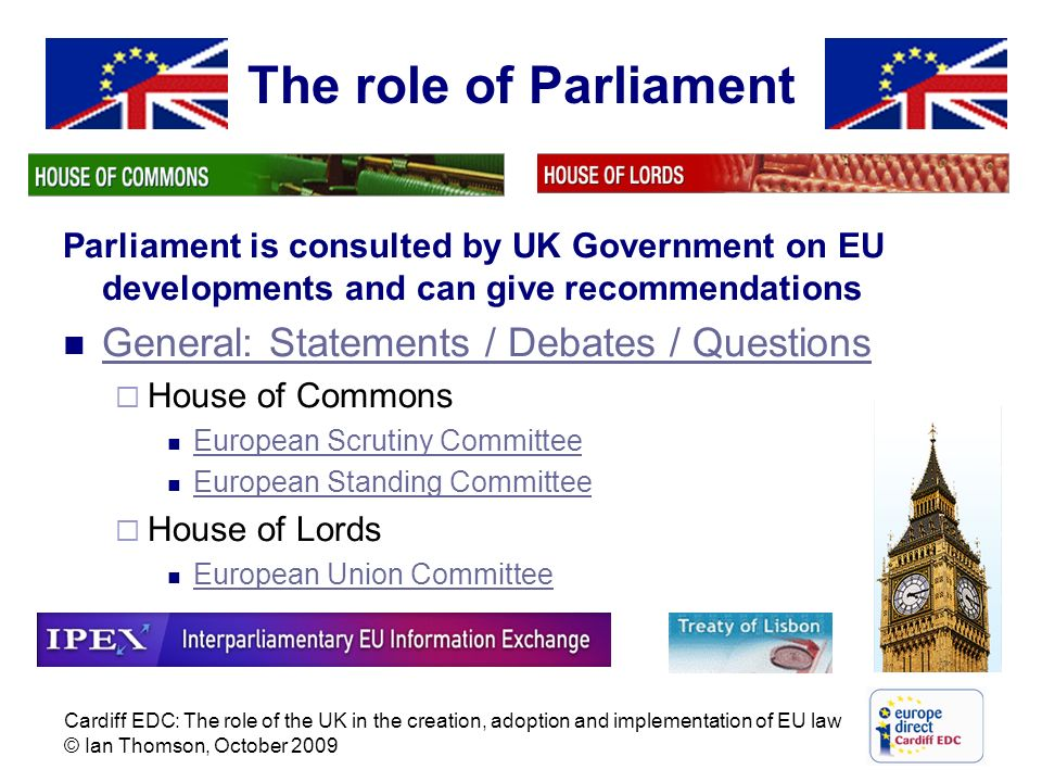 The role of Parliament General: Statements / Debates / Questions