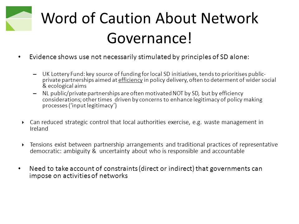 Word of Caution About Network Governance!