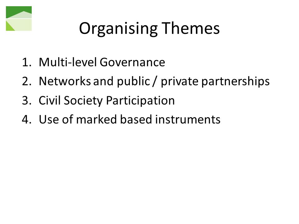 Organising Themes Multi-level Governance