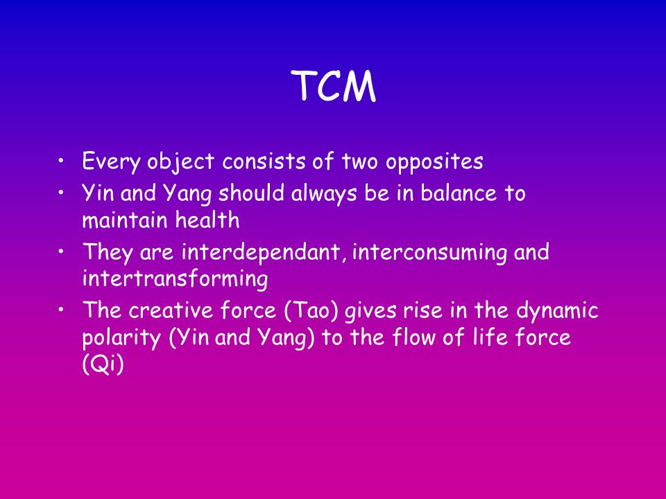 TCM Every object consists of two opposites
