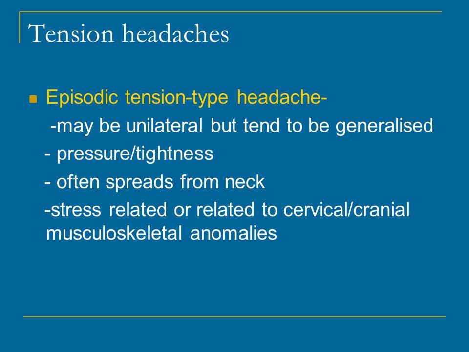 Tension headaches Episodic tension-type headache-