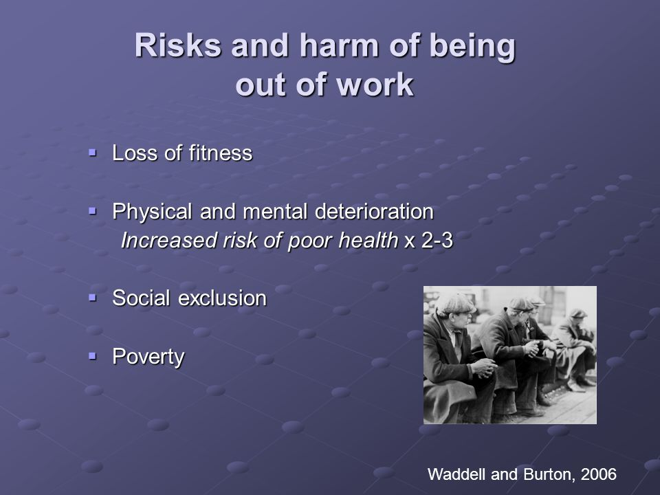 Risks and harm of being out of work