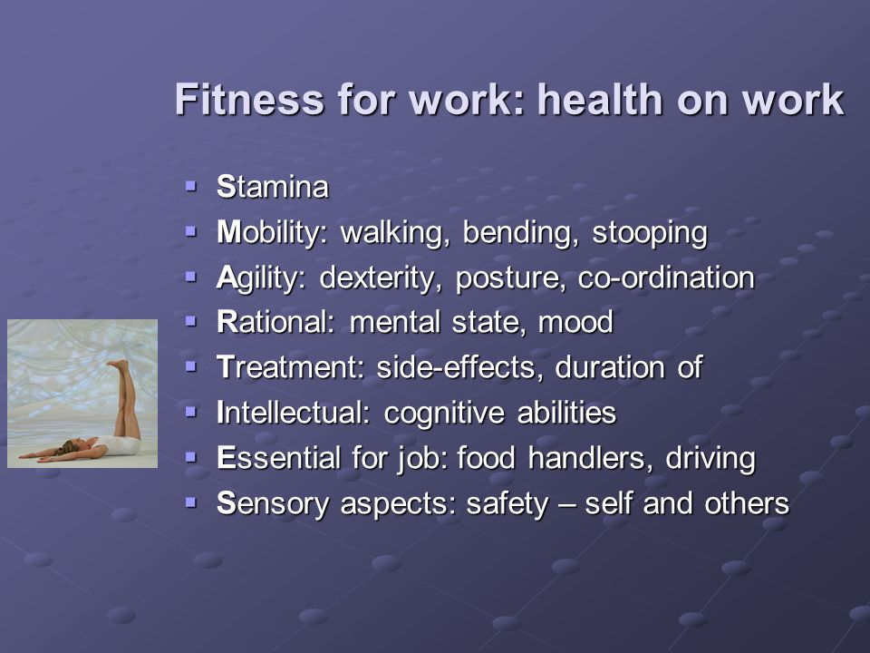 Fitness for work: health on work