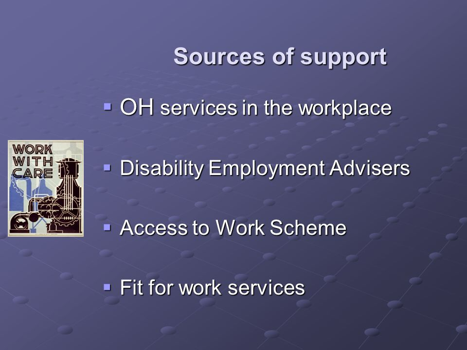 Sources of support OH services in the workplace