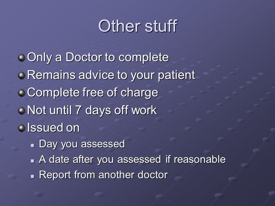 Other stuff Only a Doctor to complete Remains advice to your patient