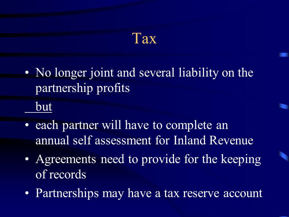 Tax No longer joint and several liability on the partnership profits