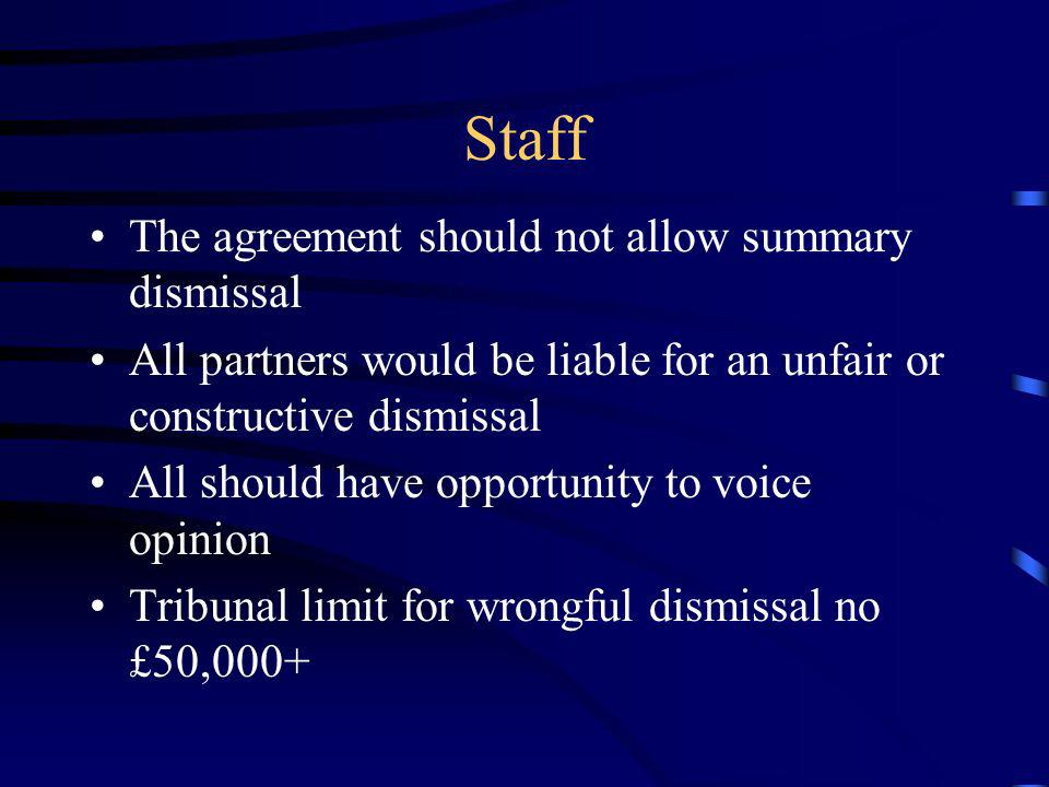 Staff The agreement should not allow summary dismissal