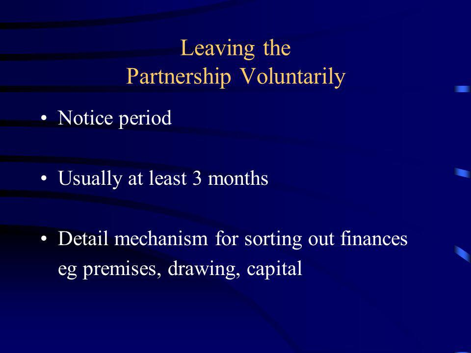 Leaving the Partnership Voluntarily
