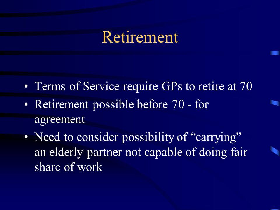 Retirement Terms of Service require GPs to retire at 70