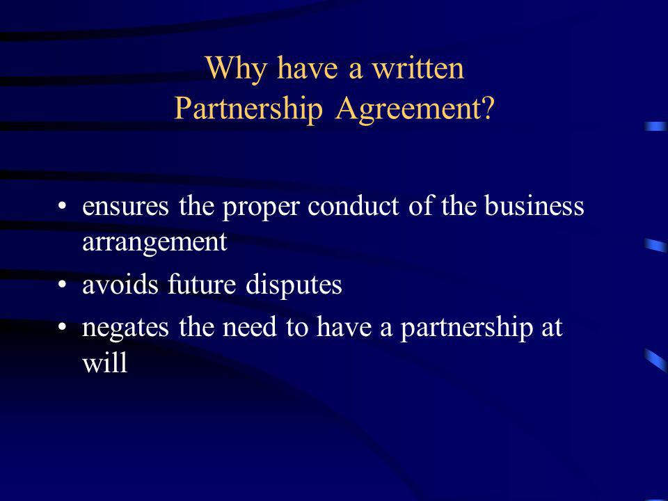 Why have a written Partnership Agreement
