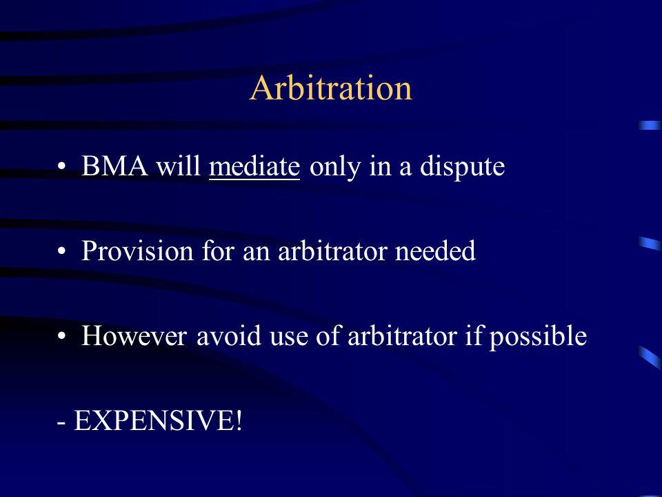 Arbitration BMA will mediate only in a dispute