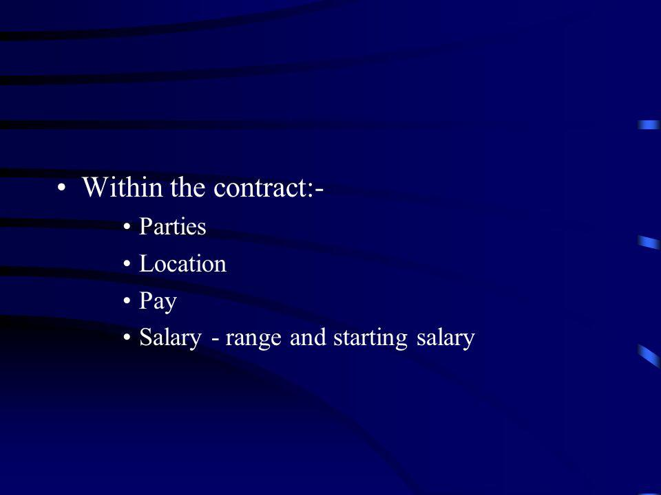 Within the contract:- Parties Location Pay