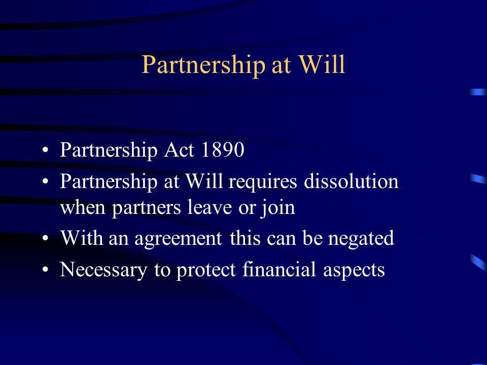 Partnership at Will Partnership Act 1890