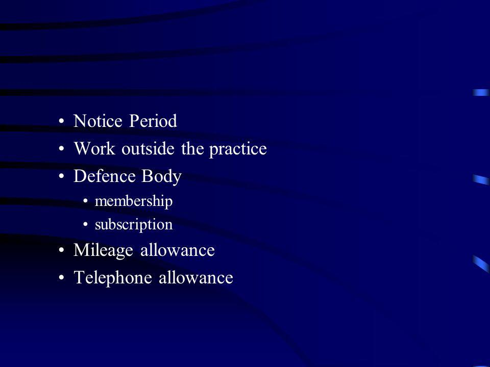 Work outside the practice Defence Body