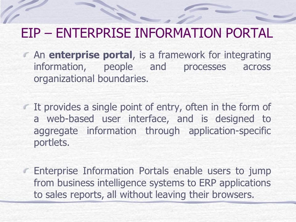 EIP – ENTERPRISE INFORMATION PORTAL