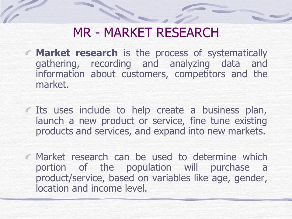 MR - MARKET RESEARCH