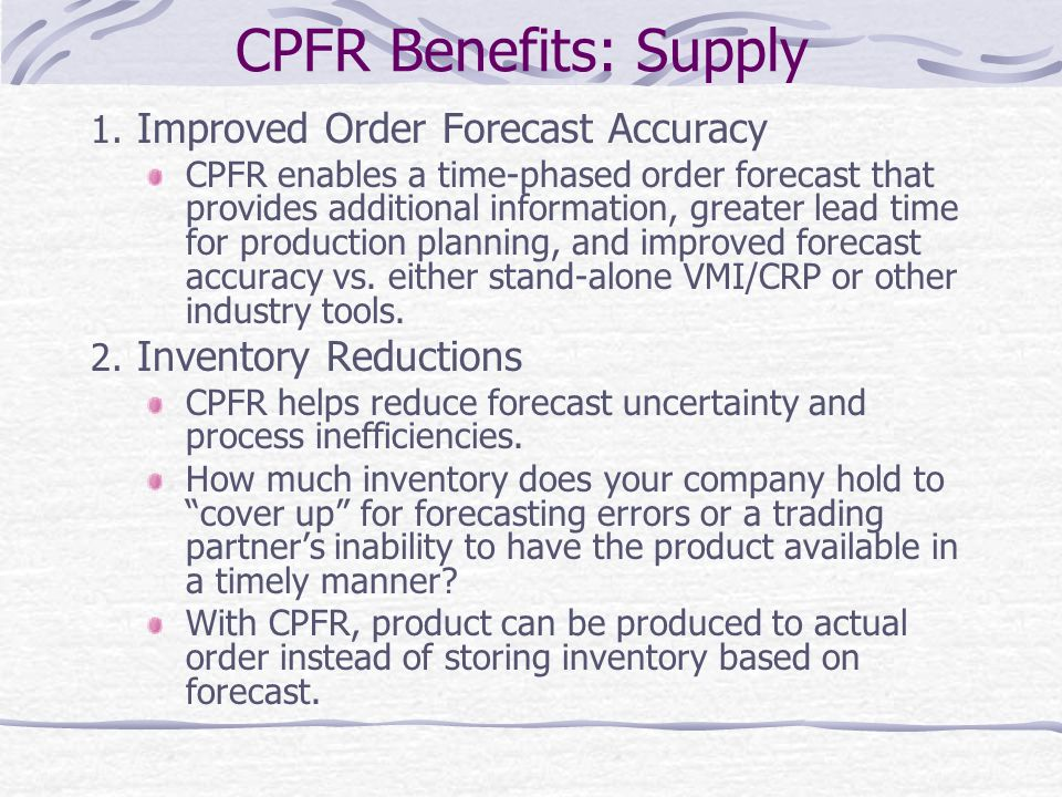 CPFR Benefits: Supply Improved Order Forecast Accuracy