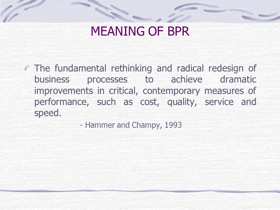 MEANING OF BPR