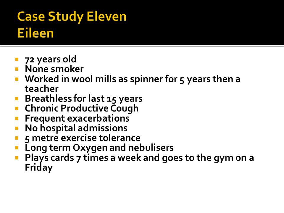 Case Study Eleven Eileen