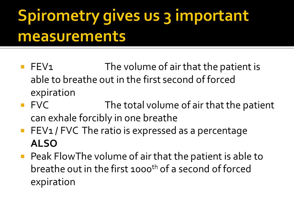 Spirometry gives us 3 important measurements