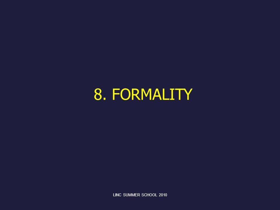 8. FORMALITY LINC SUMMER SCHOOL 2010