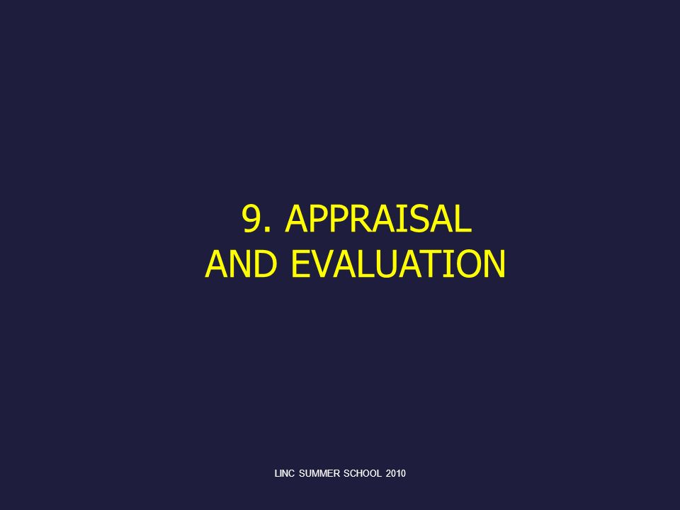 9. APPRAISAL AND EVALUATION LINC SUMMER SCHOOL 2010