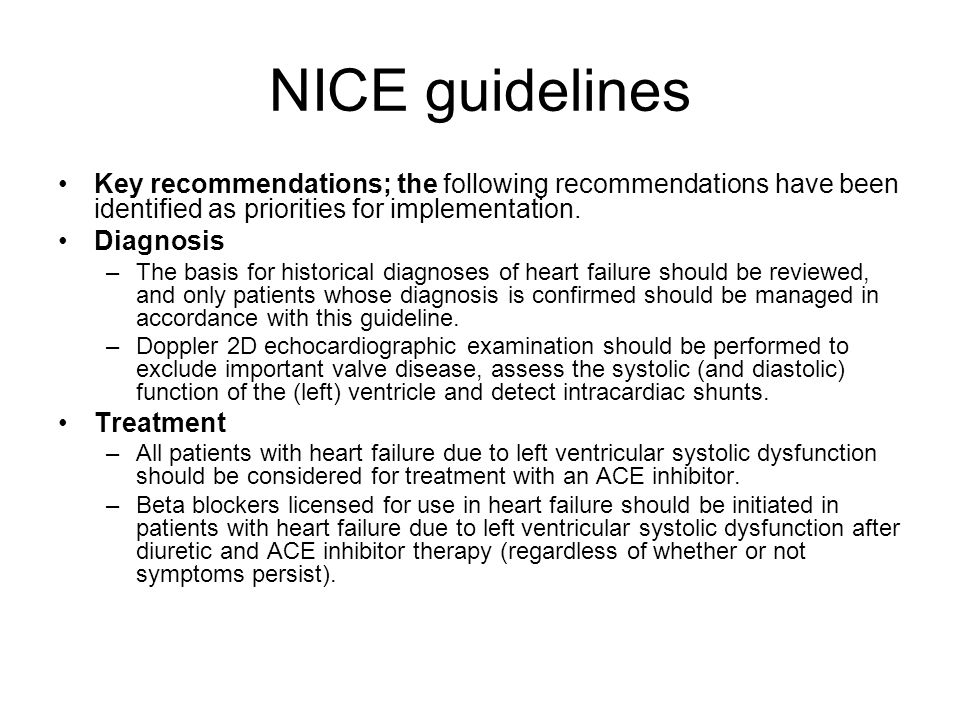 NICE guidelines Key recommendations; the following recommendations have been identified as priorities for implementation.