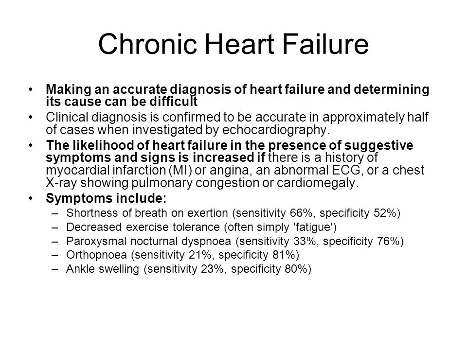 Chronic Heart Failure Making an accurate diagnosis of heart failure and determining its cause can be difficult.