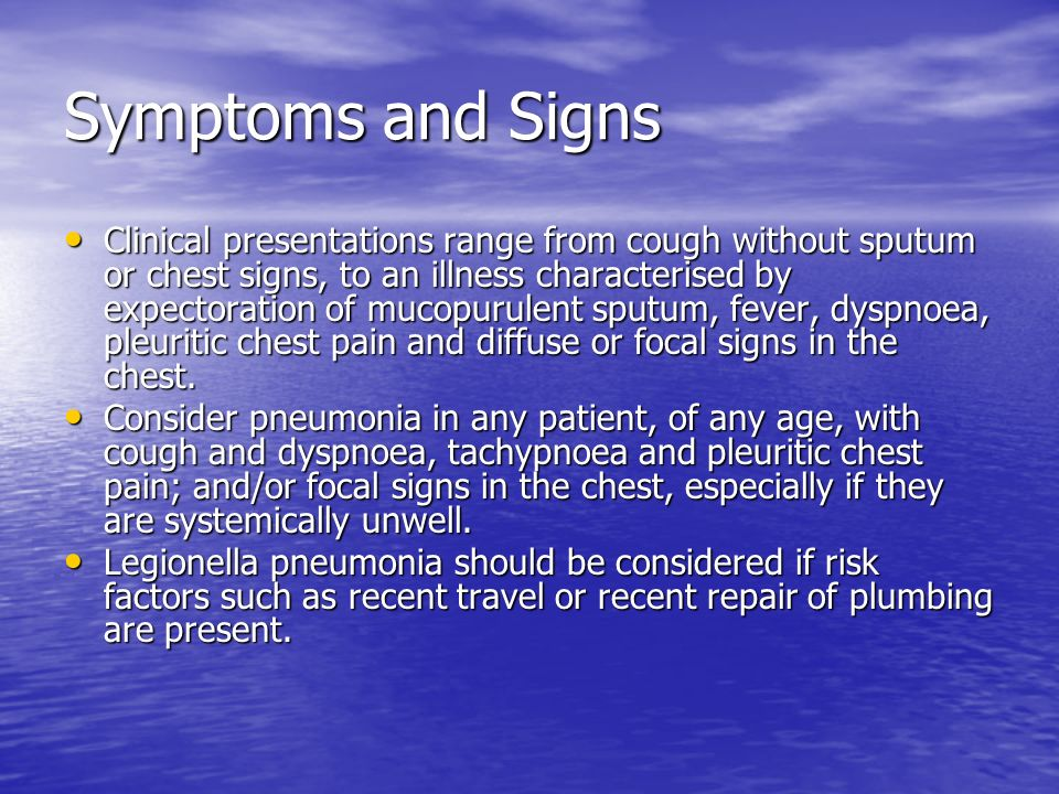 Symptoms and Signs