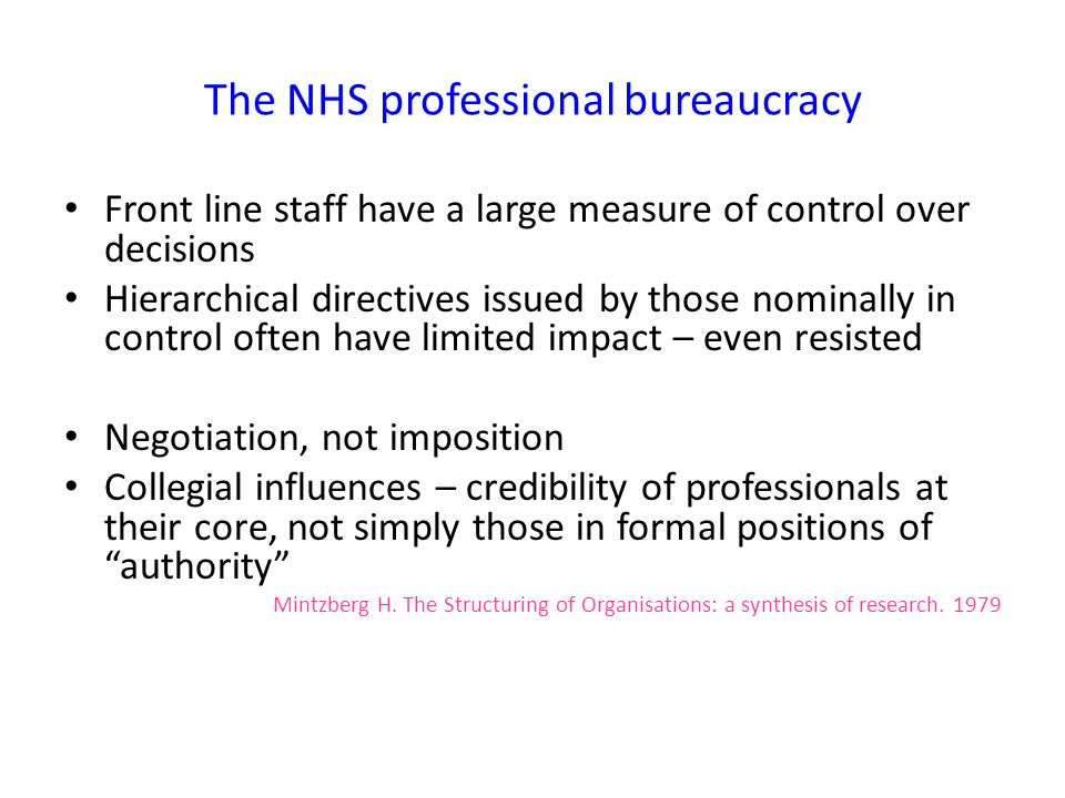 The NHS professional bureaucracy