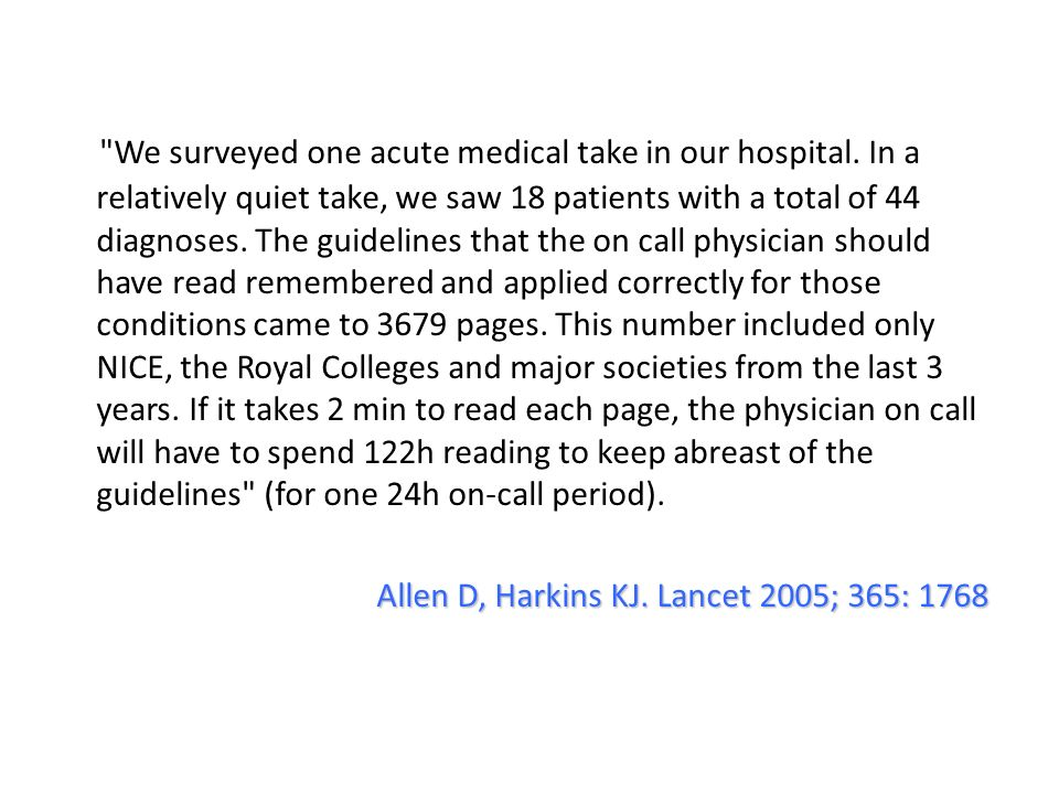 We surveyed one acute medical take in our hospital